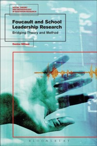 Cover Foucault and School Leadership Research
