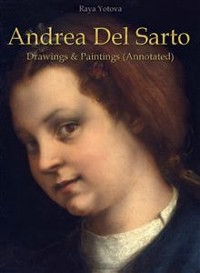 Cover Andrea Del Sarto: Drawings & Paintings (Annotated)