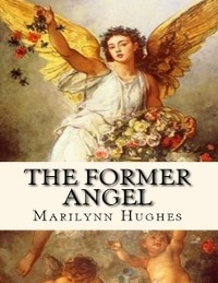 Cover Former Angel: A Children's Tale