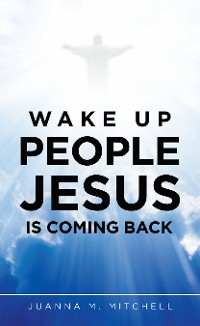 Cover Wake up People Jesus Is Coming Back