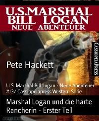 Cover Marshal Logan und die harte Rancherin - Erster Teil