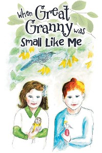 Cover When Great Granny was Small Like Me