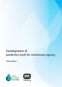 Cover Development of Predictive Tools for Membrane Ageing