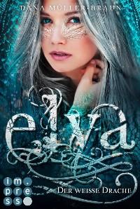 Cover Elya 1: Der weiße Drache