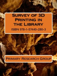 Cover Survey of 3D Printing in the Library
