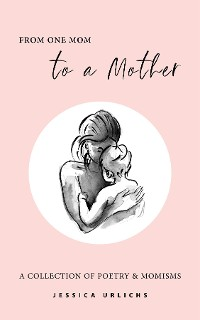 Cover From One Mom to a Mother