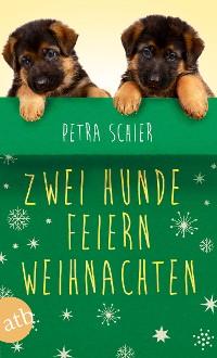 Cover Zwei Hunde feiern Weihnachten