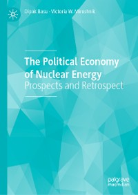 Cover The Political Economy of Nuclear Energy