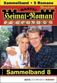 Cover Heimat-Roman Treueband 8 - Sammelband