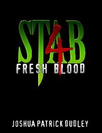 Cover Stab 4: Fresh Blood
