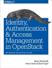 Cover Identity, Authentication, and Access Management in OpenStack