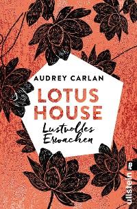 Cover Lotus House - Lustvolles Erwachen