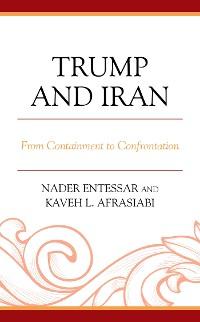 Cover Trump and Iran