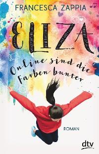 Cover Eliza – Online sind die Farben bunter