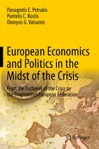 Cover European Economics and Politics in the Midst of the Crisis