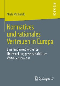 Cover Normatives und rationales Vertrauen in Europa