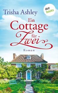 Cover Ein Cottage für Zwei
