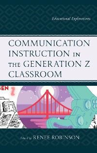Cover Communication Instruction in the Generation Z Classroom