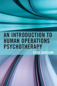 Cover An Introduction to Human Operations Psychotherapy