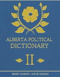 Cover Alberta Political Dictionary I I