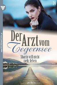 Cover Der Arzt vom Tegernsee 24 – Arztroman