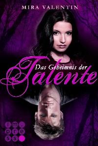 Cover Das Geheimnis der Talente (Die Talente-Reihe 1)