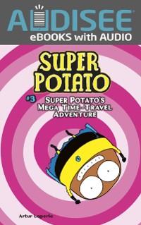 Cover Super Potato's Mega Time-Travel Adventure