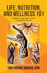 Cover Life, Nutrition, and Wellness 101