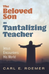 Cover The Beloved Son as Tantalizing Teacher