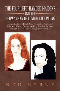 Cover The Four Left-Handed Maidens and the Highwayman of London City in 1799