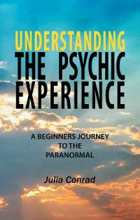 Cover Understanding the Psychic Experience