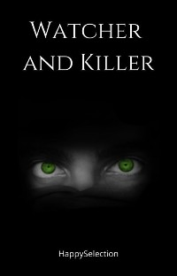 Cover Watcher and Killer