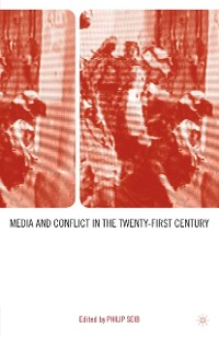 Cover Media and Conflict in the Twenty-First Century