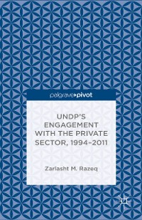Cover UNDP's Engagement with the Private Sector, 1994-2011
