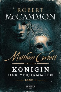 Cover MATTHEW CORBETT und die Königin der Verdammten (Band 2)