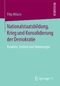 Cover Nationalstaatsbildung, Krieg und Konsolidierung der Demokratie