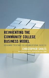 Cover Reinventing the Community College Business Model