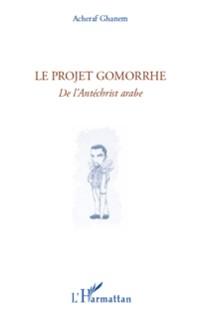 Cover Le projet gomorrhe - de l'antechrist ara