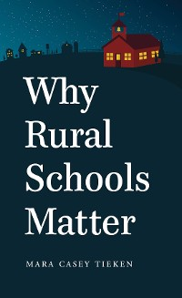 Cover Why Rural Schools Matter