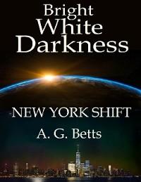 Cover Bright White Darkness, New York Shift
