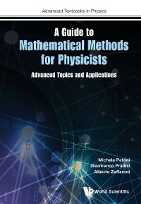 Cover Guide To Mathematical Methods For Physicists, A: Advanced Topics And Applications