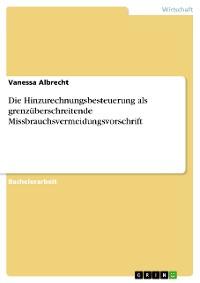 Cover Die Hinzurechnungsbesteuerung als grenzüberschreitende Missbrauchsvermeidungsvorschrift
