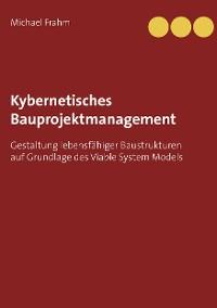 Cover Kybernetisches Bauprojektmanagement
