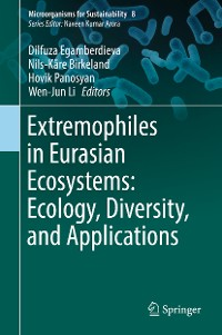 Cover Extremophiles in Eurasian Ecosystems: Ecology, Diversity, and Applications