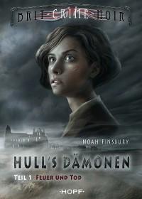 Cover Hull's Dämonen 1.1 - Feuer und Tod