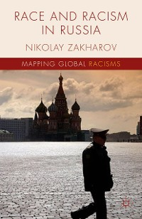 Cover Race and Racism in Russia