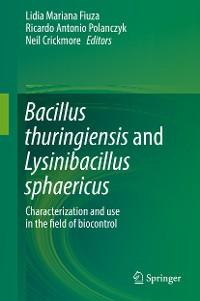 Cover Bacillus thuringiensis and Lysinibacillus sphaericus
