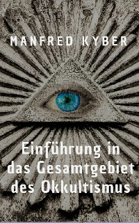 Cover Einführung in des Gesamtgebiet des Okkultismus