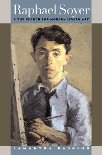 Cover Raphael Soyer and the Search for Modern Jewish Art