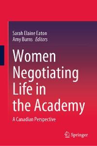 Cover Women Negotiating Life in the Academy